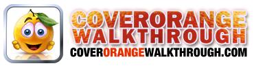 Cover Orange Walkthrough
